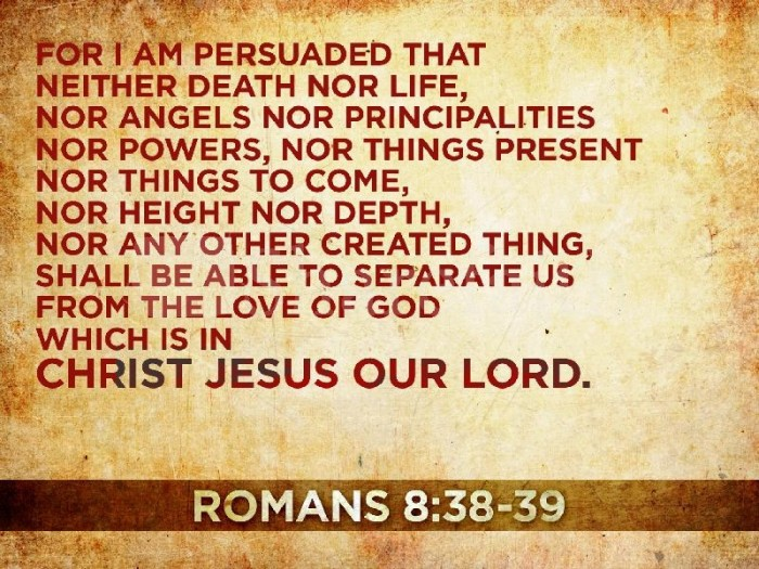 Romans 8 - 38-39
